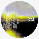 [DTMニュース]UNDRGRND Sounds「Breaks House & Techno」ブレイクス系おすすめサンプルパック!