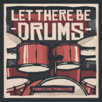 [DTMニュース]Frontline Producer「Let There Be Drums」ドラム系おすすめサンプルパック!
