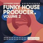 [DTMニュース]Loopmasters「Funky House Producer 2」ハウス系おすすめサンプルパック!