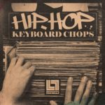 [DTMニュース]Looptone「Hip Hop Keyboard Chops」ヒップホップ系おすすめサンプルパック!