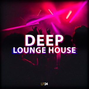lp24-audio-deep-lounge-house