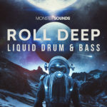 [DTMニュース]Monster Sounds「Roll Deep Liquid Drum & Bass」リキッド系おすすめサンプルパック!