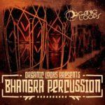 [DTMニュース]Organic Loops「Bhangra Percussion」パーカッション系おすすめサンプルパック!