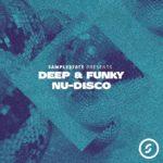 [DTMニュース]Samplestate「Deep & Funky Nu-Disco」ニューディスコ系おすすめサンプルパック!