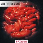 [DTMニュース]SFXtools「Gore: Flesh & Guts」ホラー系おすすめサンプルパック!