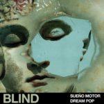 [DTMニュース]Blind Audio「Sueño Motor – Dream Pop」インディーポップ系おすすめサンプルパック!