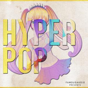 famous-audio-hyper-pop