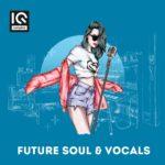 [DTMニュース]IQ Samples「Future Soul & Vocals」フューチャーソウル系おすすめサンプルパック!