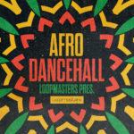 [DTMニュース]Loopmasters「Afro Dancehall」ダンスホール系おすすめサンプルパック!