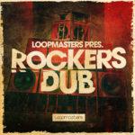 [DTMニュース]Loopmasters「Rockers Dub」ダブ系おすすめサンプルパック!