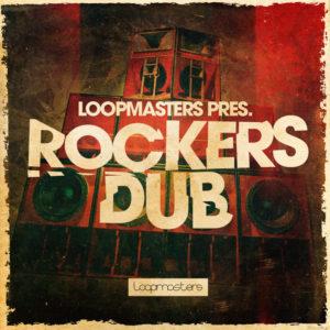 loopmasters-rockers-dub