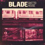 [DTMニュース]SAMPLESOUND「Blade Ghetto House」ハウス系おすすめサンプルパック!
