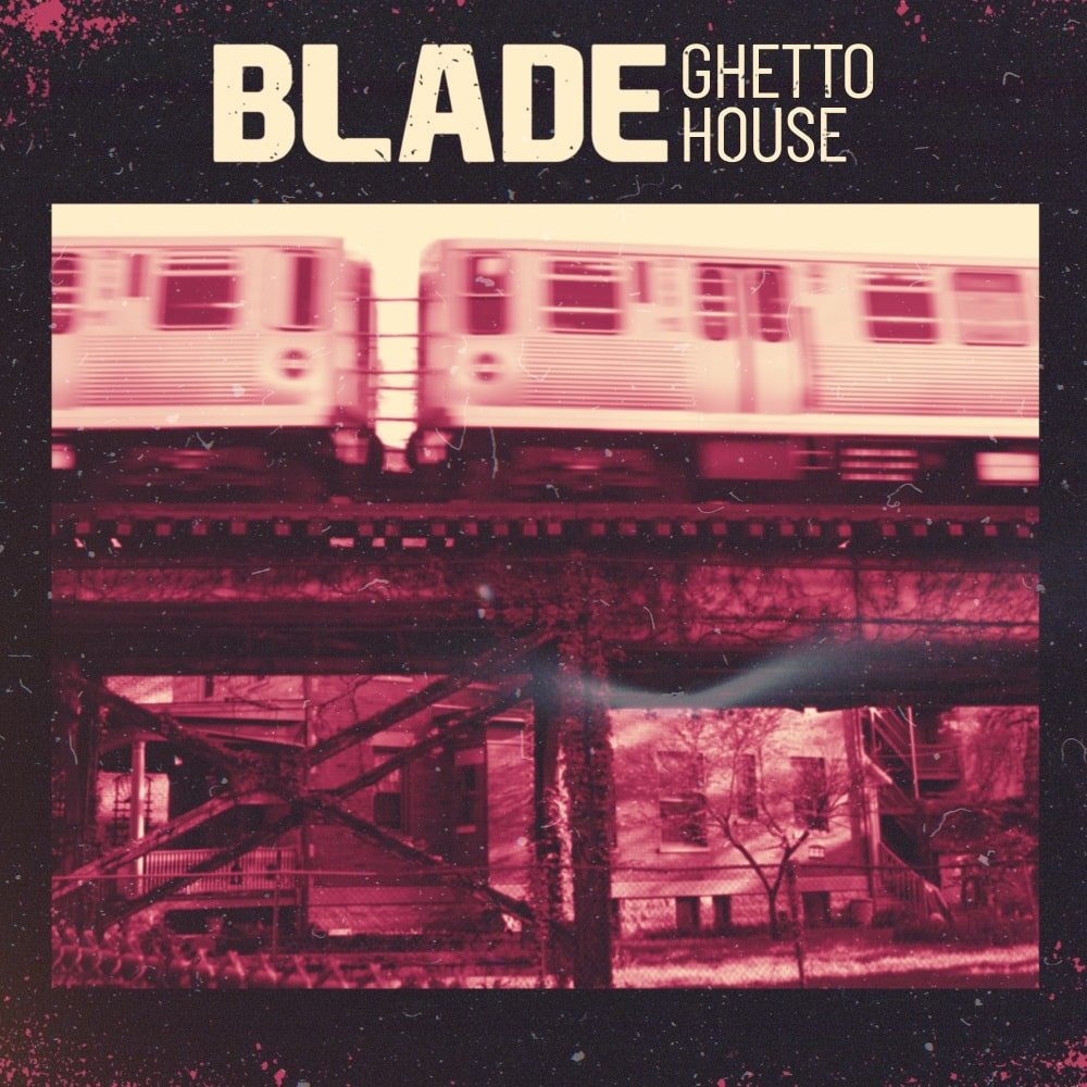 samplesound-blade-ghetto-house
