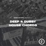 [DTMニュース]Samplestate「Deep & Dubby House Chords」ディープハウス系おすすめサンプルパック!