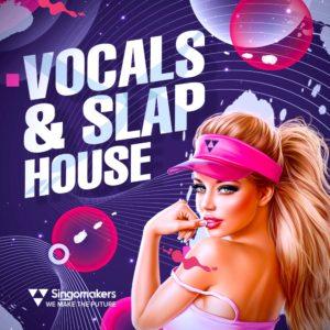 singomakers-vocals-slap-house