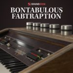 [DTMニュース]Soundironのヴィンテージイシンセサイザーライブラリ「Bontabulous Fabtraption」が30%off!