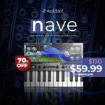 [DTMニュース]Waldorfのサラブレッドのシンセサイザー「Nave」が70%off!