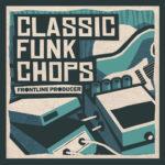 [DTMニュース]Frontline Producer「Classic Funk Chops」ファンク系おすすめサンプルパック!