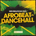 [DTMニュース]Loopmasters「Irievibrations – Afrobeat Vs Dancehall」アフロビート系おすすめサンプルパック!