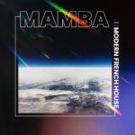 [DTMニュース]SAMPLESOUND「Mamba – Modern French House」ハウス系おすすめサンプルパック!