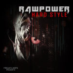 [DTMニュース]Freaky Loops「Rawpower: Hard Style」ハードコア系おすすめサンプルパック!