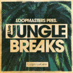 [DTMニュース]Loopmasters「Live Jungle Breaks」ジャングル系おすすめサンプルパック!