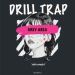 [DTMニュース]ODD Smpls「Grey Area – Drill Trap」ドリル系おすすめサンプルパック!