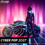 [DTMニュース]SHARP「Cyber Pop 2027」フューチャーポップ系おすすめサンプルパック!