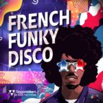 [DTMニュース]Singomakers「French Funky Disco」ディスコ系おすすめサンプルパック!