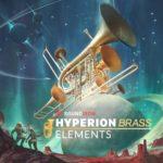 [DTMニュース]Soundironのブラスアンサンブルライブラリ「Hyperion Brass Elements」が20%off!