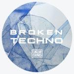 [DTMニュース]UNDRGRND Sounds「Broken Techno」テクノ系おすすめサンプルパック!